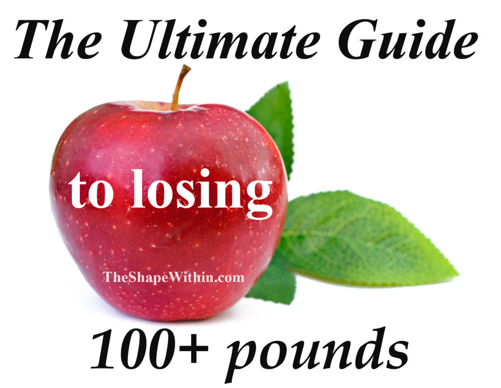 How To Lose 100 Pounds The Ultimate Guide The Shape Within